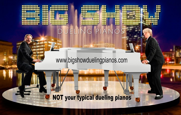 Big Show Dueling Pianos